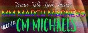 03-15 - CM Michaels